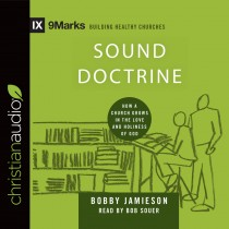 Sound Doctrine (9Marks Series)