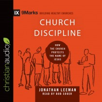 Church Discipline (9Marks Series)