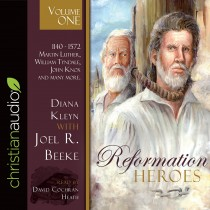Reformation Heroes Volume One