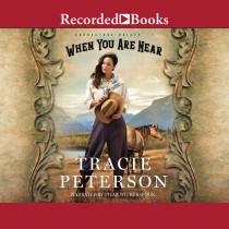 When You Are Near (Brookstone Brides, Book #1)