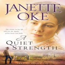 A Quiet Strength (A Prairie Legacy, Book #3)