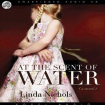 At the Scent of Water (The Second Chances Collection, Book #3)