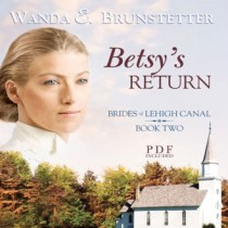 Betsy's Return (Brides of Lehigh Canal Series, Book #2)