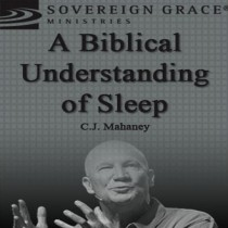 A Biblical Understanding of Sleep