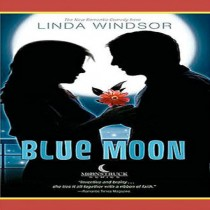 Blue Moon (Moonstruck Series, Book #3)