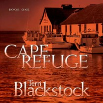 Cape Refuge (Cape Refuge Series, Book #1)