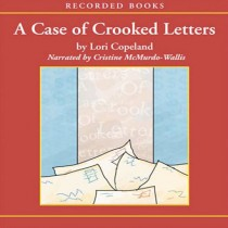 A Case of Crooked Letters (A Morning Shade Mystery, Book #2)