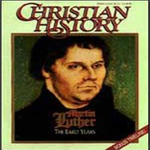Christian History Issue #34: Martin Luther, The Early Years