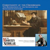 The Modern Scholar: Christianity at the Crossroads