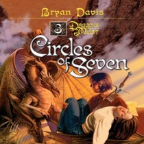 Circles of Seven (Dragons in Our Midst, Book #3)