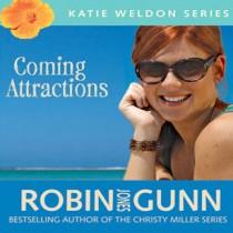 Coming Attractions (Katie Weldon Series, Book #3)