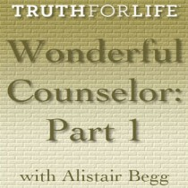 Wonderful Counselor Part One