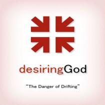 The Danger of Drifting: DG Sermon