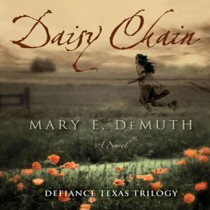 Daisy Chain (Defiance Texas Trilogy Series, Book #1)