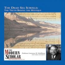 The Modern Scholar: The Dead Sea Scrolls