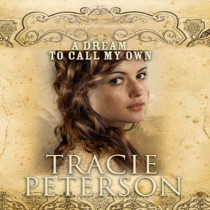 A Dream to Call My Own (The Brides of Gallatin County, Book #3)