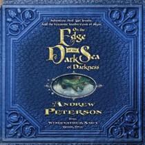 On the Edge of the Dark Sea of Darkness (The Wingfeather Saga, Book #1)