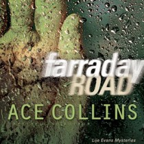 Farraday Road (Lije Evans Mysteries, Book #1)