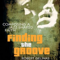 Finding the Groove