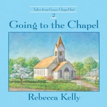 Going to the Chapel (The Tales from Grace Chapel Inn Series, Book #2)