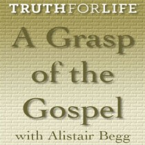 A Grasp of the Gospel