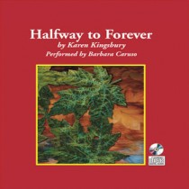 Halfway to Forever (Forever Faithful Series, Book #3)