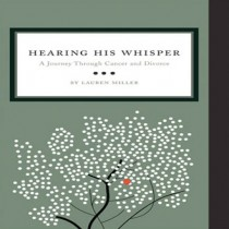 Hearing His Whisper