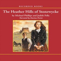Heather Hills of Stonewycke (The Stonewycke Trilogy, Book #1)