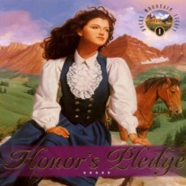Honor's Pledge (Rocky Mountain Legacy Series, Book #1)