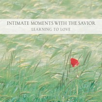 Moments with the Savior (Moments with the Savior Series)