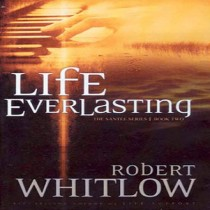 Life Everlasting (Alexia Lindale Novels Series, Book #2)