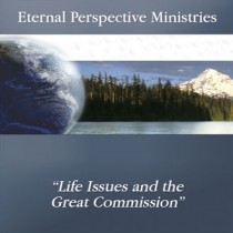 Life Issues and the Great Commission