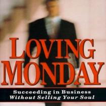 Loving Monday