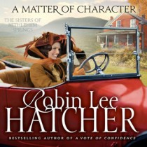 A Matter of Character (The Sisters of Bethlehem Springs, Book #3)