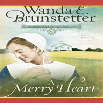 A Merry Heart (Brides of Lancaster County Series, Book #1)