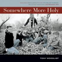 Somewhere More Holy