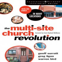 The Multi-Site Church Revolution