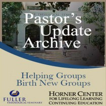 Pastor's Update: 6003 - Helping Groups Birth New Groups