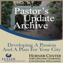 Pastor's Update: 4334 - Developing a Passion and a Plan for Your
