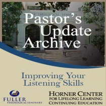 Pastor's Update: 6002 - Improving Your Listening Skills