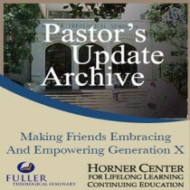 Pastor's Update: 7005 - Making Friends: Embracing & Empowering G