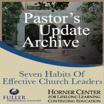 Pastor's Update: 3546 -  Seven Habits of Effective Church Leader