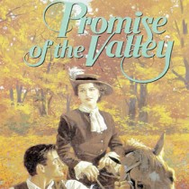 Promise of the Valley (Westward Dreams, Book #2)