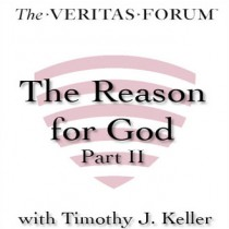 The Reason for God: Part 2