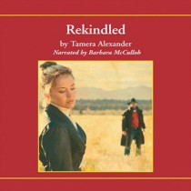 Rekindled (Fountain Creek Chronicles, Book #1)