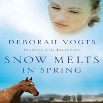 Snow Melts in Spring (Seasons of the Tallgrass, Book #1)