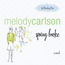 Spring Broke (86 Bloomberg Place Series, Book #3)