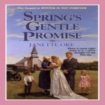 Spring's Gentle Promise (Seasons of the Heart, Book #4)