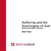 Suffering and the Sovereignty of God: Conference