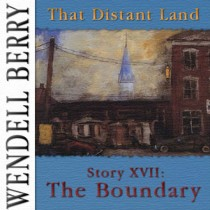 That Distant Land, Story 17: The Boundary